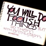 1983 calligraphy in sketchbook: you will do foolish things...