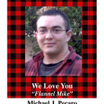 Love you Flannel Mike