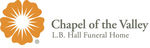 Chapel of the Valley - L.B. Hall Funeral Home