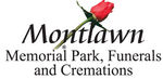 Montlawn Memorial Park, Funerals and Cremations
