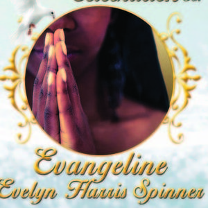 Evangeline  Evelyn Harris Spinner