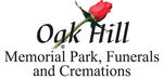 Oak Hill Memorial Park, Funerals and Cremations